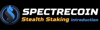 "Spectrecoin v3 ""Stealth Staking"""