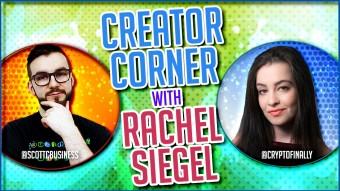 Creator Corner With Rachel Siegel