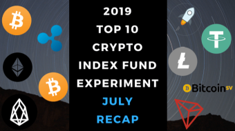 EXPERIMENT - Tracking Top 10 Cryptos of 2019 - Month Nineteen - UP +72%