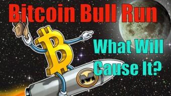What Will Start the Bitcoin Bull Run?