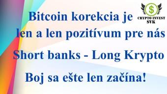 Bitcoin korekcia... Kam to padne...??