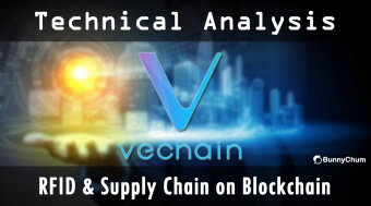 VeChain - Battle Against Fake Products | RFID on Blockchain | Technical Analysis