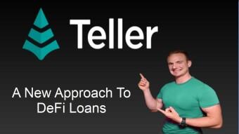 Teller : A New Approach To DeFi Loans