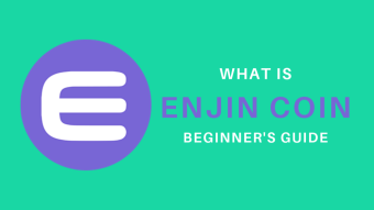 What is Enjin coin -beginner's guide