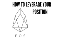 How to use the EOSDT stablecoin to make a leveraged long investment in EOS