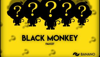 Faucet Game da BANANO 'Black Monkey' está de volta! 24 horas somente!