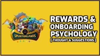 Splinterlands | Rewards & Onboarding Psychology