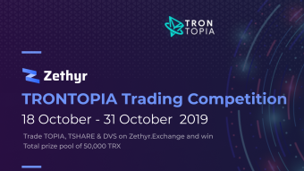 Zethyr Exchange TRONTOPIA Trading Competition (18 October — 31 October 2019)