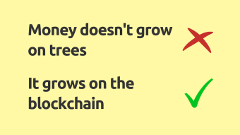 Where does the money come from on the blockchain?
