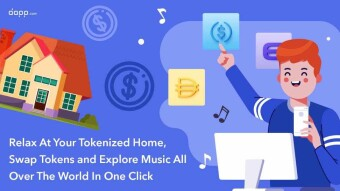 ⚡️[New Dapps] Relax At Your Tokenized Home, Swap Tokens and Explore Music All Over The World In One Click