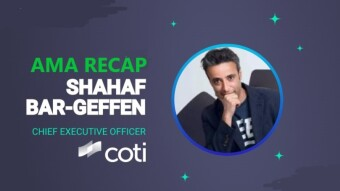 ChangeNOW AMA Recap With Shahaf Bar-Geffen, CEO of COTI Network