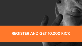 REGISTER AND GET 10,000 KICK UP TO 3000$ IN KICK