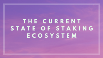 The Current State Of Staking Ecosystem
