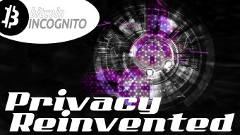 Privacy Reinvented - Bitcoin Incognito - Transaction Anonymizer