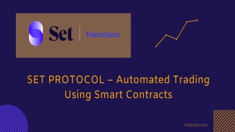 Set Protocol – Automated Trading Using Smart Contracts