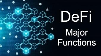DeFi Major Functions