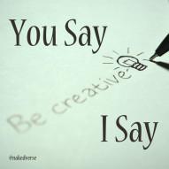 You Say I Say