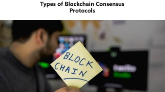 Types of Blockchain Consensus Protocols