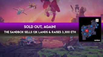 Third Sold Out for The Sandbox virtual world – 3,330 ETH in six hours