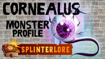 Cornealus - Legendary Monster Profile