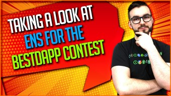 Taking A Look At ENS For The BestDApp Contest