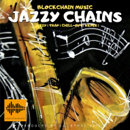 Blockchain Music Series: 'ᒍᗩᘔᘔY ᑕᕼᗩIᑎᔕ'' | New Music | Let's Get Musically Uplifted
