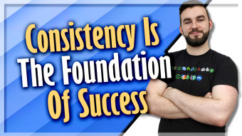 Consistency Is The Foundation Of Success