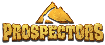 Prospectors. Join the 19th century Gold Rush atmosphere.