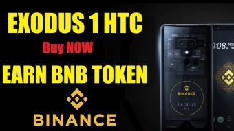 Exodus 1, Crypto Smart Phone, Exodus 1 Binance Edition, Buy Exodus 1 HTC NOW, Earn BNB Token