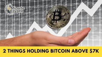 2 Things Holding Bitcoin Above $7K #430