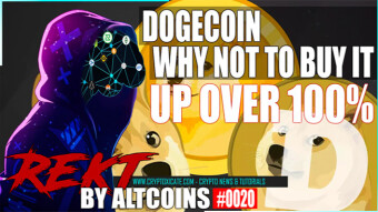 Dogecoin Why Not To Buy – REKT BY ALTCOINS #0020