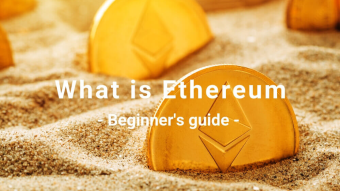 What is Ethereum – Beginner's guide