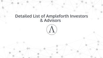 Detailed List of Ampleforth Investors & Advisors