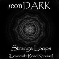 Strange Loops (Lovecraft Road Reprise)