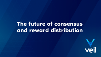 The future of Veil's consensus and reward distribution