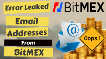 Error Leaked Email Addresses From BitMEX