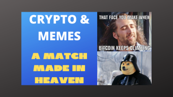 Crypto And Memes - A Match Made In Heaven