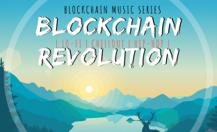 Music and Arts are another way to Help the public to understand Blockchain and Cryptocurrencies, 'Blockchain Revolution' Music Release