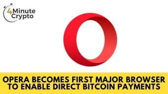 Opera First Major Browser to Enable Direct Bitcoin Payments #408