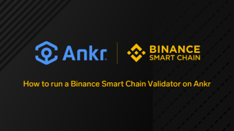 How to run a Binance Smart Chain Validator on Ankr