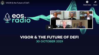 EOSRadio: Vigor & the Future of DeFi