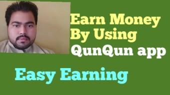 Earn Money with QunQun app
