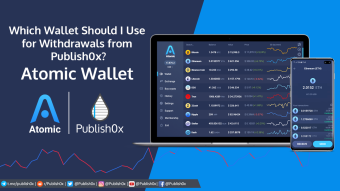 Publish0x Recommends Atomic Wallet (Download Now and Get 15 AWC)