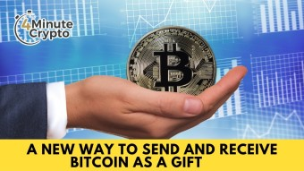 A New Way To Send And Receive Bitcoin As a Gift #421