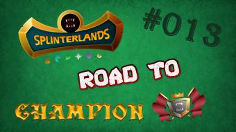 Splinterlands - Road to Champion #013 - Hello 3Speak!