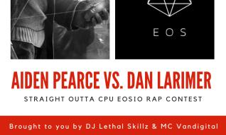 Blockchain Music Series: 'Aiden Pearce VS. Dan Larimer' The Battle between EIDOS and EOS Rap Song