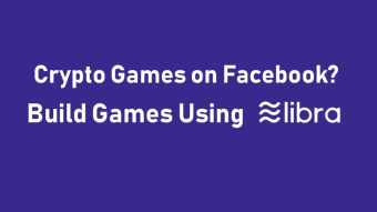 Develop Blockchain Games on Facebook's LIBRA