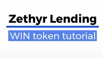 Zethyr Lending WIN token tutorial