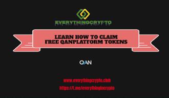 Learn How To Claim Free QANplatform Tokens?