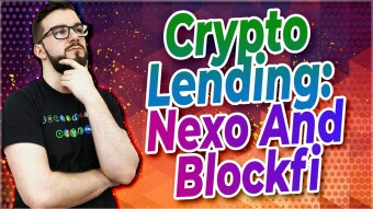 Crypto Lending On Nexo & Blockfi